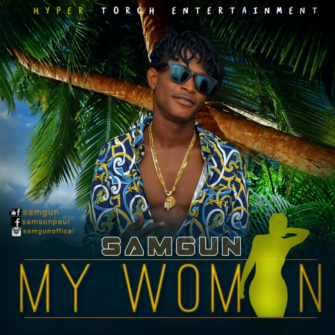 My Woman by Sam gun @Samgun7