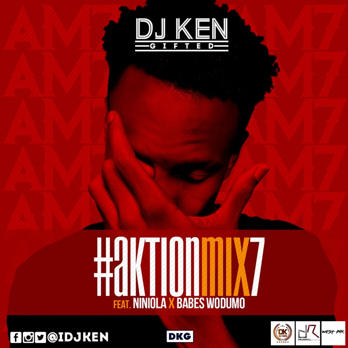 MIXTAPE ALERT: DJ Ken Ft. Niniola & Babes Wodumo – Aktion Mix (Vol. 7) @DJKen