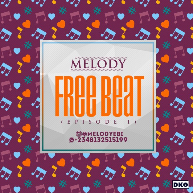 HOT: Melody - Free Beat (Episode 1)