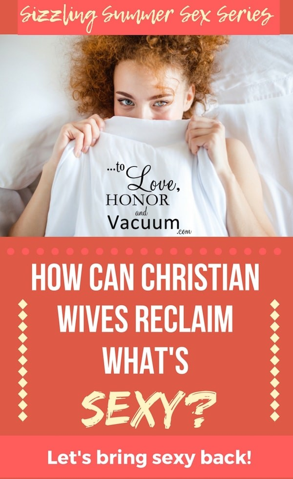 """Can We Reclaim """"Sexy"""" As Christians?"""
