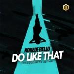 Korede-Bello-Do-Like-That-Prod.-Altims @koredebello