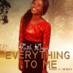 Everything To Me by Faith Doya