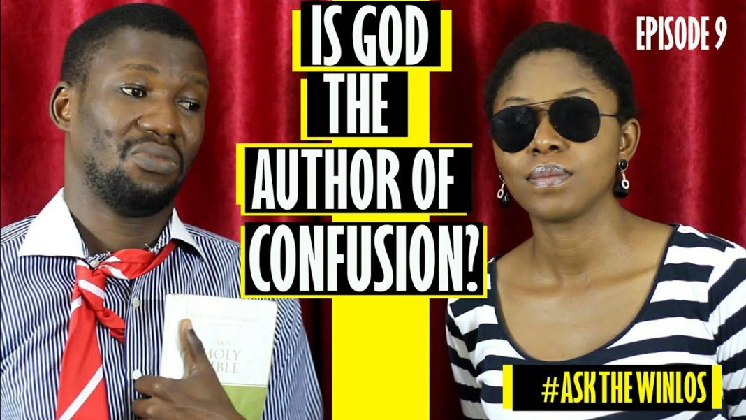 IS GOD THE AUTHOR OF CONFUSION? @thewinlos