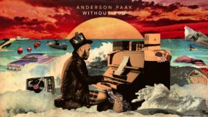 """ANDERSON .PAAK – """"WITHOUT YOU"""""""