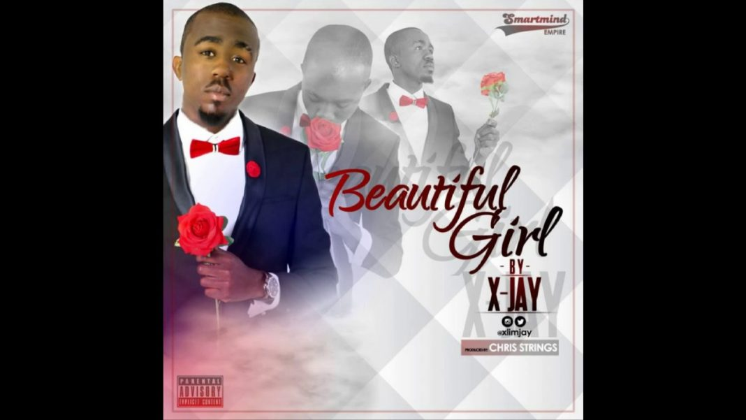 "X-Jay – ""Beautiful Girl"" (Prod By Chris Strings)"