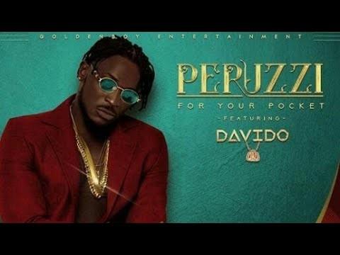 Peruzzi Ft. Davido - For Your Pocket (Remix)