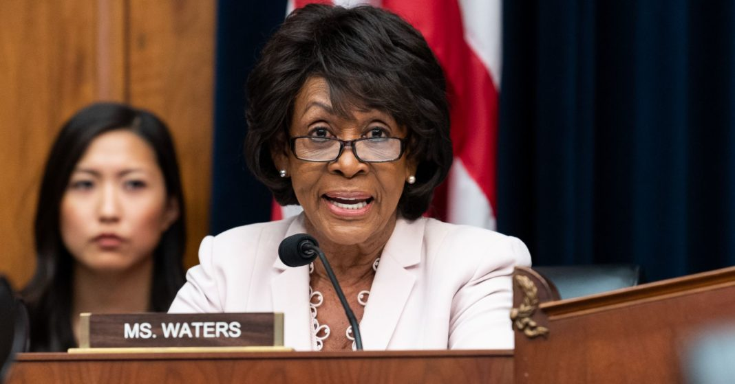 Maxine Waters reportedly wants terrorism and illicit finance subcommittee to oversee foreign banks