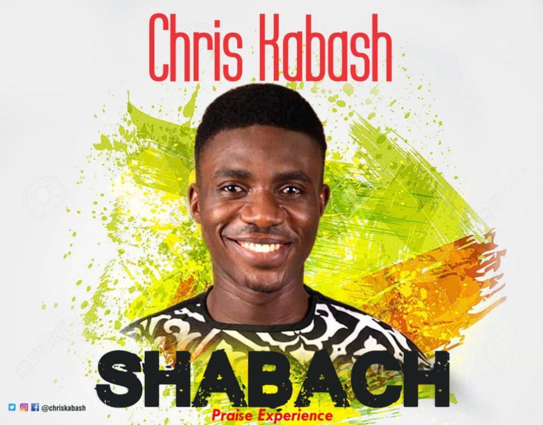 Chris Kabash - Shabach Praise Experience