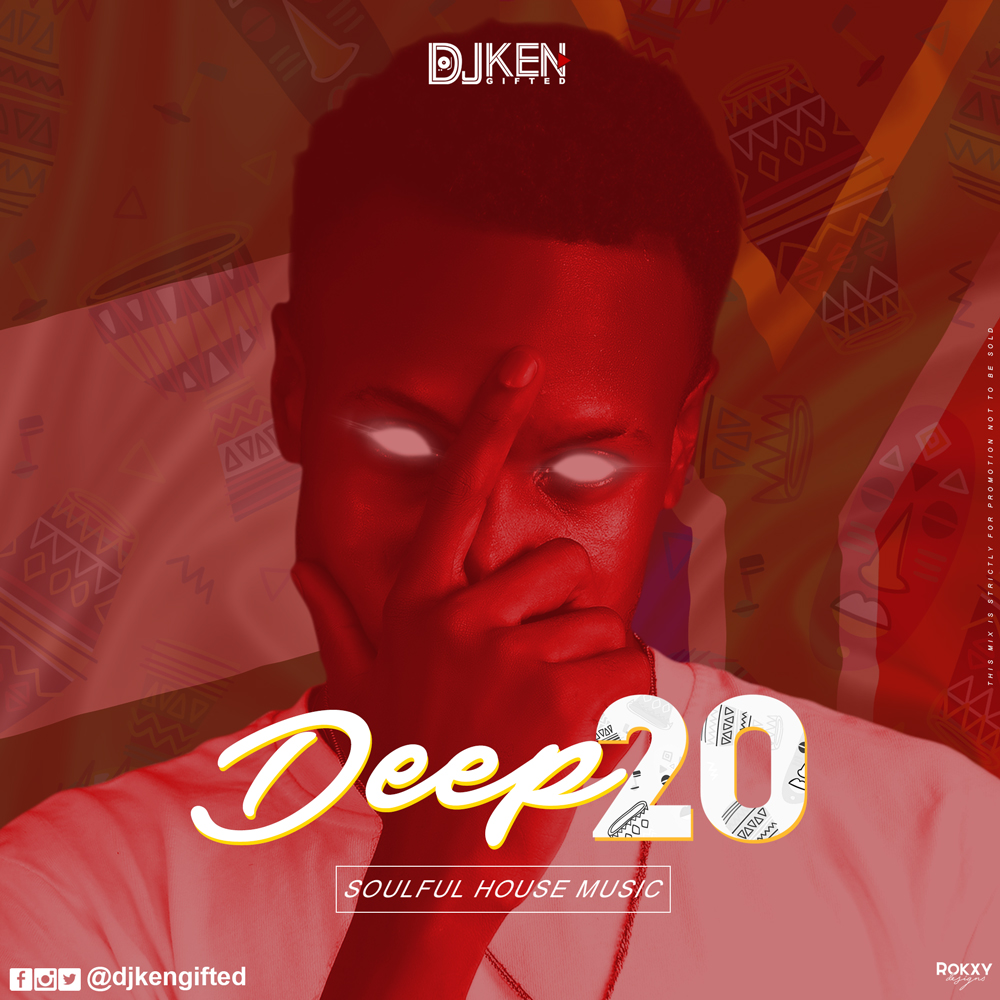 HOT: DJ Ken Gifted - Deep20