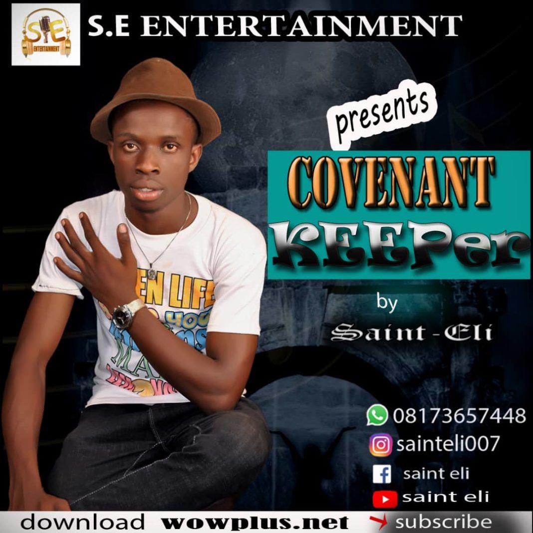 Covenant Keeper by Saint Eli