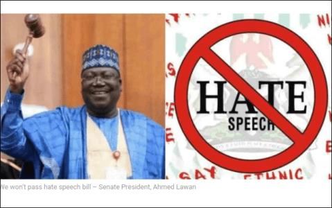 Breaking News: We Won't Pass Hate Speech Bill – Senate President, Ahmed Lawan