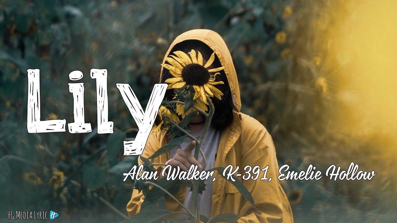 Alan Walker K 391 Emelie Hollow Lily Download