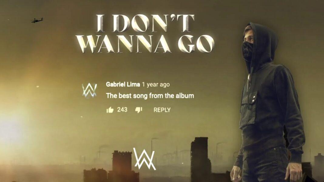 I Don't Wanna Go by Alan Walker