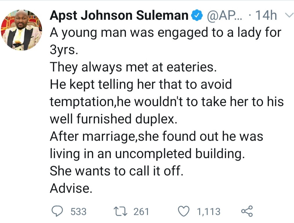 """Newly married woman finds out her husband who refused to take her to his """"duplex to avoid temptation"""" lives in an uncompleted building Apostle Johnson Suleman"""