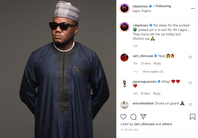 CDQ was arrested for being in possession of cannabis. He has been granted bail but expected back in custody today - NDLEA