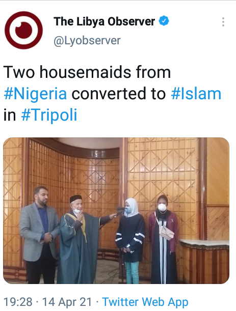 """""""This is called desperation"""" - Mixed reactions as two Nigerian 'housemaids' convert to Islam in Libya"""