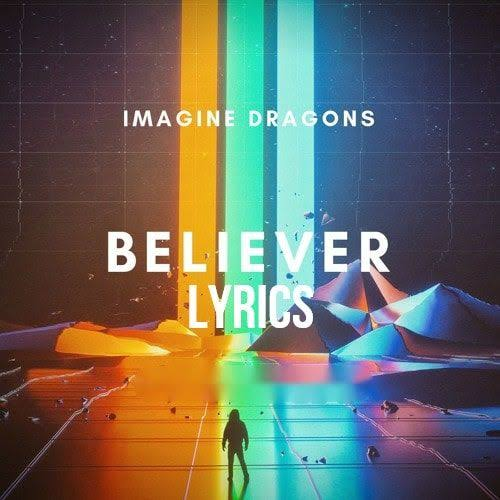 Believer Song Download by Imagine Dragons